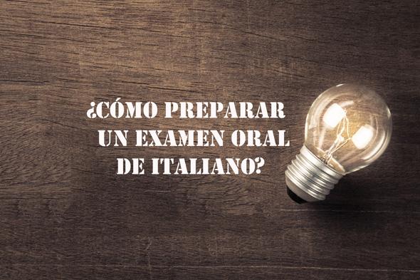 como preparar un examen oral de italiano