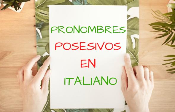 Pronombres posesivos en italiano
