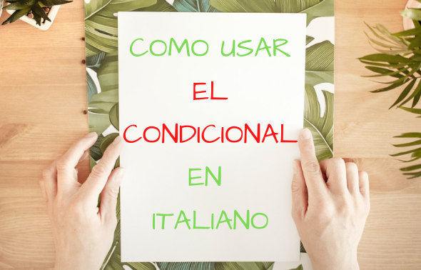 Condicional en italiano